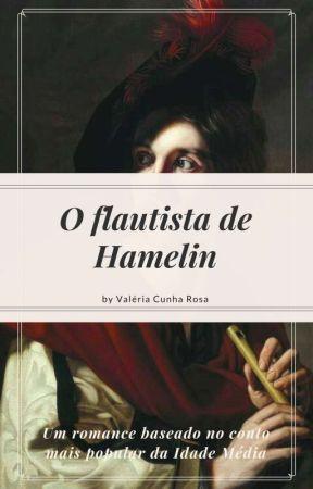 O Flautista de Hamelin by EUumapoetisaqualquer