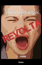 Mini História de Revolta by L_Ghost