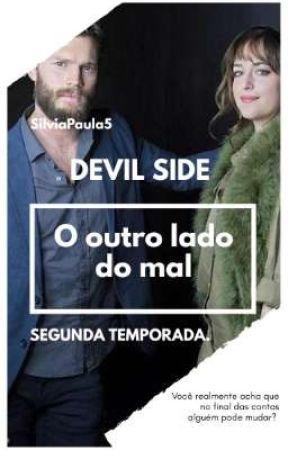 Devil Side: O outro lado do mal CONCLUÍDA by SilviaPaula5