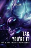 Tag You're It (Book 4) cover