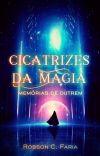 Cicatrizes da Magia - Memórias de Outrem cover