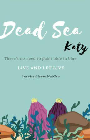 DEAD SEA-#PlanetOrPlastic by knockitout