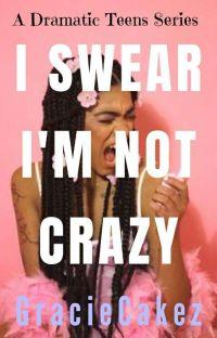 I Swear I'm Not Crazy  cover