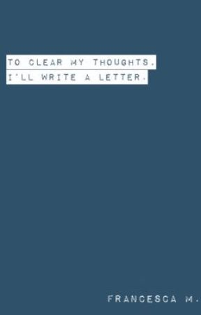 ☆To Clear My Thoughts, I'll Write a Letter by maybe-redamancy