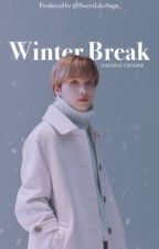 Winter Break - NCT Haechan FanFic by SweetLikeSuga_