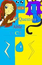 Questionable O.Cs! :D Ask My O.Cs Questions!~ ;3 by Laurcaty831