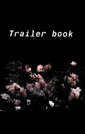Trailer Book  + Updates  by laudazzly