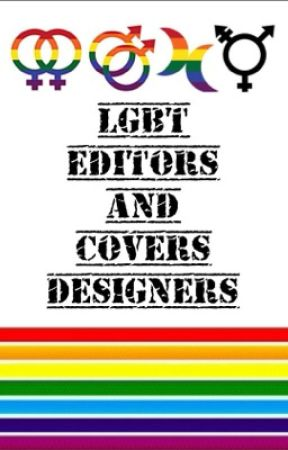 LGBT EDITORS and COVER DESIGNERS by LGBT_HeadQuarters