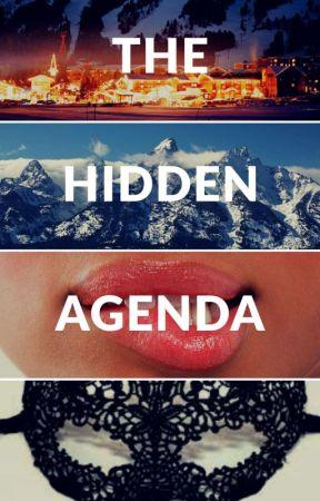 The Hidden Agenda by BrwnCheffie