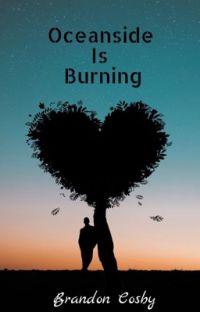 Oceanside Is Burning: A Novel cover