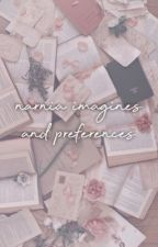Narnia Imagines & Preferences  by narniaheroes