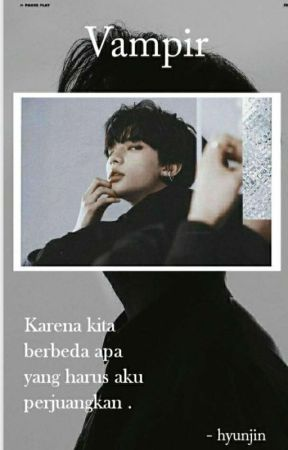 Vampire    Hwang Hyunjin x You by Jeonghwa30