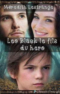 LEO BLACK, LE FILS DU HERO TOME 1 cover