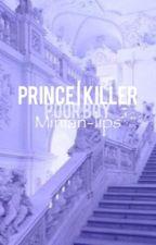 Prince | Killer {Jikook} by Minian-lips