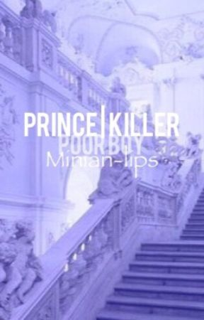 Prince | Killer {Jikook} by Minian-lips