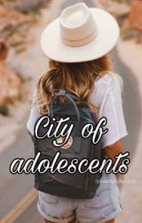 City of adolescents by hannayoungblood