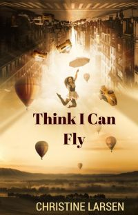 Think I Can Fly cover