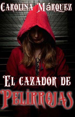 ~El cazador de pelirrojas~ by Lacarol_01