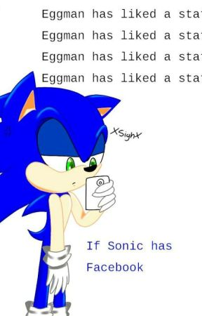 ~If Sonic had Facebook~  by PrincelyEagle29