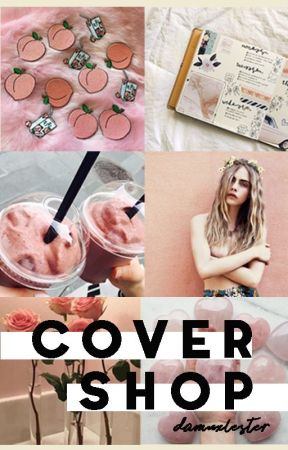 Cover Shop • OPEN by damnxlester