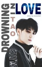 Drowning In Love || EXO Tao by euwonlol