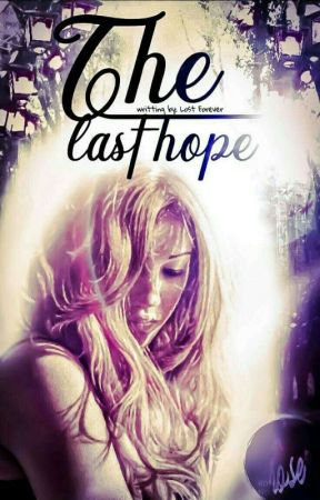 The Last Hope by --LostForever--