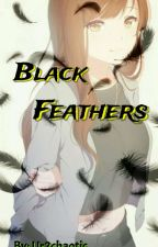 Black Feathers (Haikyuu Fanfiction) by Ur2chaotic