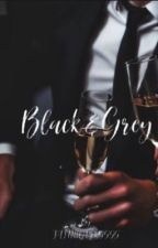 Black and Grey | Book 1 by FAITHLOVERSSSS