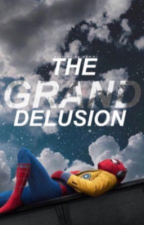 THE GRAND DELUSION [ PETER PARKER ] by leavenowordsunspoken