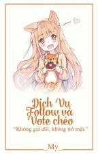 |Dịch vụ| FOLLOW CHÉO + VOTE CHÉO by My_Shop