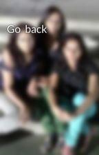 Go  back by MacMillon4