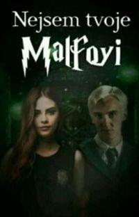 Nejsem tvoje Malfoyi cover