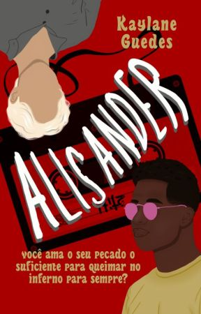 ALISANDER | Gay by kaylaneguedes