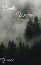 Death Wishes (Daryl Dixon) by tigziexx