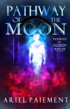 Pathway of the Moon (Pathways of Alcardia: Book One) cover