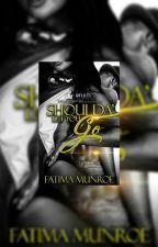 Shoulda' Let You Go by author_fatima_munroe