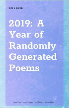 2019: A Year of Randomly Generated Poems  by thebookraven_