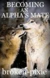 Becoming An Alpha's Mate (BAAM) - editing cover