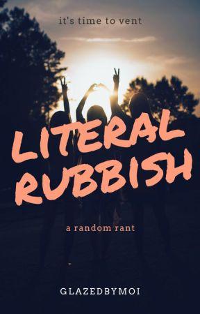 Rubbish by Glazedbymoi