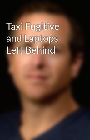 Taxi Fugitive and Laptops Left Behind by hughhowey