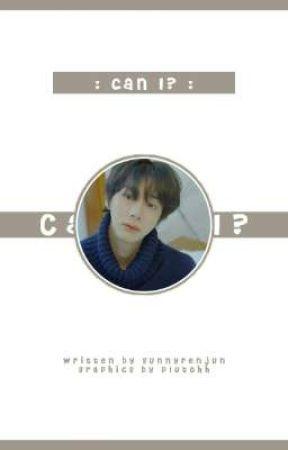 Can I? by sunnyrenjun