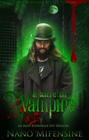 Le sacre du Vampire [MxM] by Nanomifensine