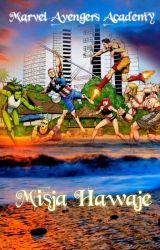 Marvel Avengers Academy Misja Hawaje by fanka_grozy