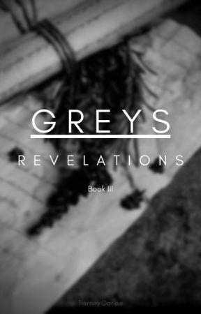 Greys III - Revelations by TierneyDanae