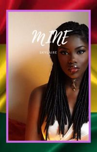 Mine (an African love story) cover