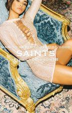 Saints (SAINTS #1) by vividlycrimson18