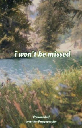 i won't be missed // bokacsek au [hun|completed] by phanislaif