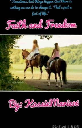 Faith and Freedom by KassieMarie16