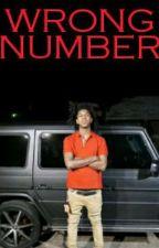 WRONG NUMBER (DAREAL GEEMONEY🦍💚) by NBA_RYA