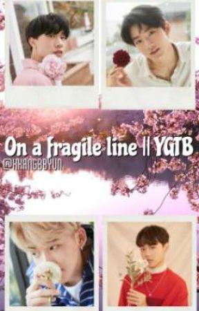 on a fragile line    ygtb by kenjimenji